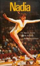 Nadia: The Success Secrets of the Amazing Romanian Gymnast cover